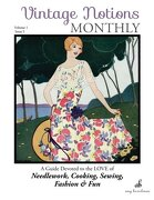 Vintage Notions Monthly - Issue 5: A Guide Devoted to the Love of Needlework, Cooking, Sewing, Fasion & Fun (Volume 5)