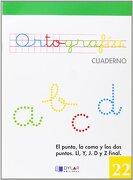 ORTOGRAFIA 22 - El punto, la coma y los dos puntos. Ll, Y, J. D y Z final - Equipo Alba - Dylar Ediciones, S.L
