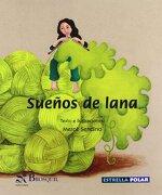 Sueños de  Lana (Estrella Polar) - Mercè Sendino - Brosquil Ediciones S.L.