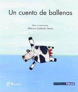 Un cuento de ballenas (Estrella Polar) - Mónica Gutiérrez Serna - Brosquil Ediciones S.L.
