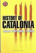 History of Catalonia - Jaume Sobreques i Callico - Editorial Base