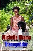 The Michelle Obama Transgender Guide
