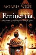 Eminencia (B DE BOLSILLO MAXI) - Morris West - B DE BOLSILLO