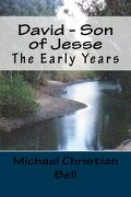 David - Son of Jesse: The early years (Volume 1)