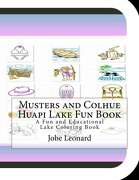 Musters and Colhue Huapi Lake Fun Book: A Fun and Educational Lake Coloring Book