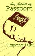 Ang Alamat ng Passport (Tagalog Edition)