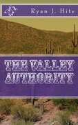 The Valley Authority (Volume 1)