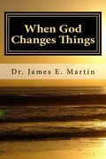 When God Changes Things: A New Look at Life Altering Events