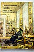Comentario Textos Geográficos: Historia y Crítica del Pensamiento Geográfico - Joaquín Bosque Maurel,Francisco Ortega Alba - Oikos Tau