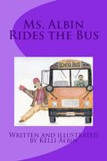 Ms. Albin Rides the Bus