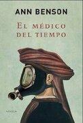 Medico del tiempo, el (Novela Historica (grijalbo)) - Ann Benson - Grijalbo