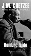 Hombre lento (Literatura Random House) - J. M. Coetzee - Mondadori
