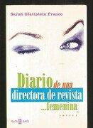 Diario de una directora de revista...femenina (Exitos De Plaza & Janes)
