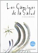 Caminos de la salud, los - Jose Luis Cidon Madrigal - La Salud Naturalmente