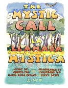 The Mystic Call/La llamada mística