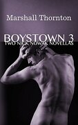 Boystown 3: Two Nick Nowak Novellas (Boystown Mysteries) (Volume 3)