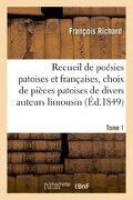Recueil de Poesies Patoises Et Francaises. Tome 1 (Litterature) (French Edition)