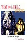 The Mr Boo & Nik Nak Adventures: Woofbook Inc (Volume 1)
