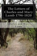 The Letters of Charles and Mary Lamb 1796-1820