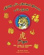 Kung Fu Animal Power Fu Book Tiger (Kung fu Animal Power Fu Books) (Volume 1)