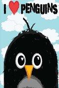 I Love Penguins: A Penguin Journal