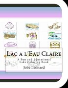 Lac a l'Eau Claire: A Fun and Educational Lake Coloring Book