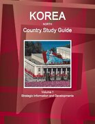 Korea North Country Study Guide (Volume 1)