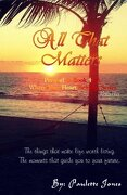 All That Matters: Interlude of Where Your Heart Belongs Series (Volume 4)