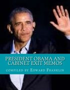 President Obama and Cabinet Exit Memos: Our Record of Progress and the Work Ahead