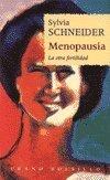 Menopausia - la otra fertilidad (Bolsillo (urano)) - Sylvia Schneider - Urano Ediciones Sa