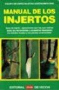 Injertos, los - Varios Autores - De Vecchi Editorial