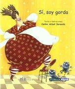 Sí, soy  gorda (Estrella Polar) - Carles Arbat - Brosquil Ediciones S.L.