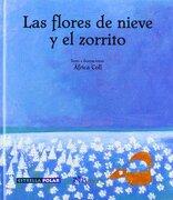 Las flores de nieve y el zorrito (Estrella Polar) - Àfrica Coll - Brosquil Ediciones S.L.