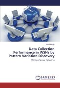 Data Collection Performance in WSNs by Pattern Variation Discovery: Wireless Sensor Networks
