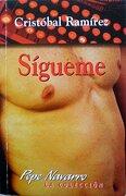 Sigueme - Cristobal Ramirez - Ediciones Koty 2000