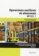 Operaciones auxiliares de almacenaje. Certificados de profesionalidad. Actividades Auxiliares de Almacén