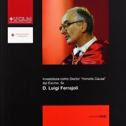 Investidura como Doctor Honoris Causa del Excmo. Sr. D. Luigi Ferrajoli - Luigi Ferrajoli - Ediciones de la Universidad de Castilla-la Mancha