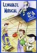 Lenguaje Musical, Grado Elemental 2°a (RM Lenguaje musical)