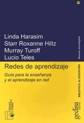 Redes De Aprendizaje (Biblioteca de Educacion / Gedisa Editorial) - Linda Harasim - Gedisa