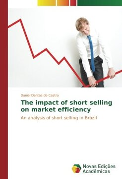 portada The impact of short selling on market efficiency: An analysis of short selling in Brazil