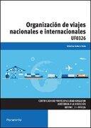 Organización De Viajes Nacionales E Internacionales. UF0326 (Cp - Certificado Profesionalidad) - Cabero Soto Cristina - Paraninfo