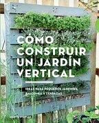 Como Construir un Jardin Vertical - Martin Staffler - Gustavo Gili