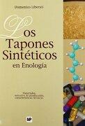 tapones sinteticos en enologia - liberati - mundi prensa libros s.a.