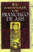 El Mensaje de Francisco de Asis - Lumen - Lumen Books/Sites Books