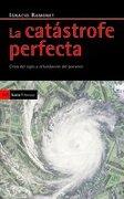 la catástrofe perfecta - ignacio ramonet -