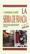 Paseos por la Sierra de Francia (Paseos y rutas por--) (Spanish Edition) - Carlos Javier Lumbreras Vicente - Amaru Ediciones