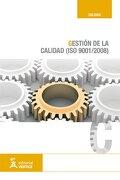 gestion de la calidad (iso 9001/2008) -  -