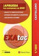 ¡Aprueba tus exámenes de la eso! 1º eso. lengua castellana (exatac) (Exatac. Castellano) - Varios autores - Vicens Vives