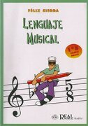Lenguaje Musical, Grado Medio 1°b (rm Lenguaje Musical) - Félix Sierra - Real Musical