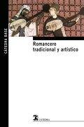 Romancero tradicional y artístico (Cátedra Base) - Autores Varios - Cátedra